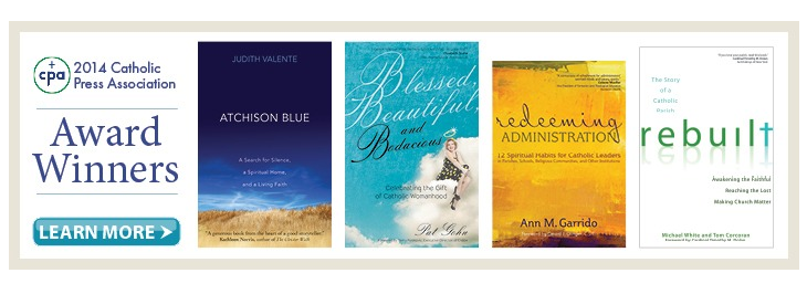 Blessed, Beautiful, and Bodacious wins a 2014 Catholic Press Association Award, as do others from Ave Maria Press!