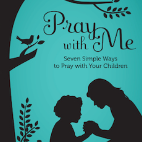 Among Women 195: Praying With Your Children