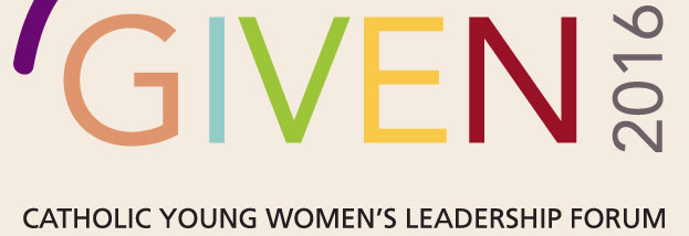 A Summer Leadership Conference in DC for Catholic Women ages 20-30 — The Given Forum. Apply now!