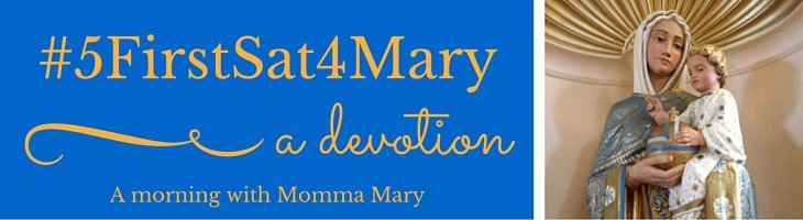 It's a new year — a Year of Mercy! Time for #5FirstSat4Mary! Try the First Saturdays devotion!