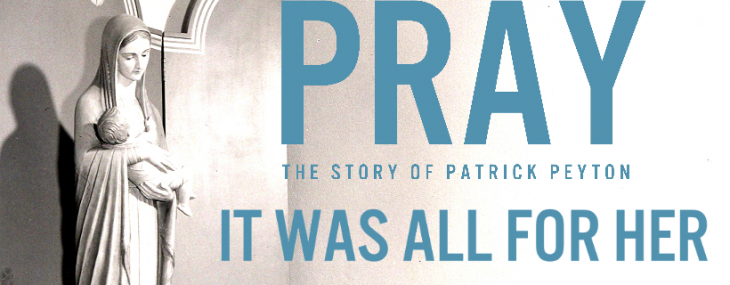 New film trailer debut — PRAY: THE STORY OF PATRICK PEYTON
